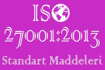 iso 27001 standart maddeleri